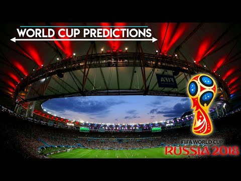 FIFA World Cup 2018 *PREDICTIONS* 路 V4 路 (Confirmed Groups)