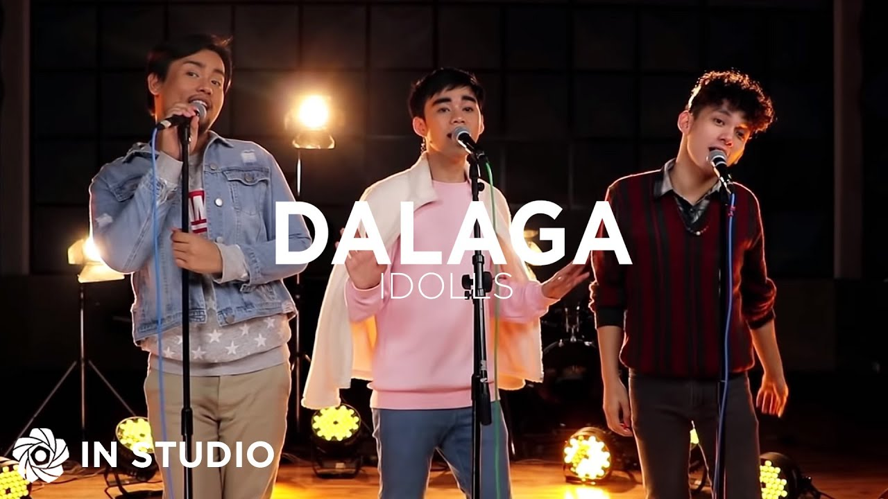 Download Dalaga - iDolls (Cover)   BIRIT TIME