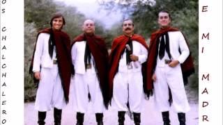 Los Chalchaleros - De mi madre