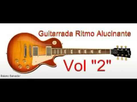 guitarrada ritmo alucinante vol 2