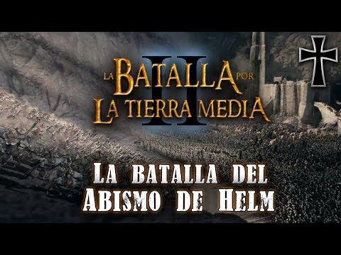 """El Resurgir del Rey Brujo - """"La Batalla del Abismo de Helm"""""""
