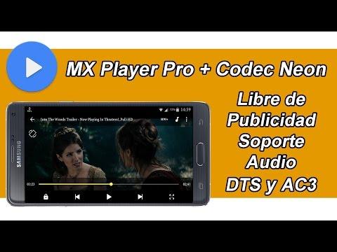 MX Player Pro v1.7.40 + Codec Neon Soporte Audio DTS y AC3