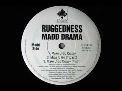 RuggedNess Madd Drama - Checkin Down The Menu (RMX) / Make U