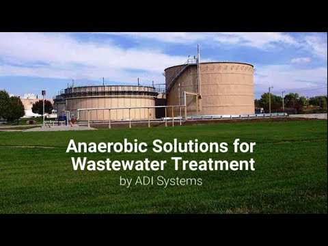 Anaerobic Solutions for Wastewater Treatment by ADI Systems