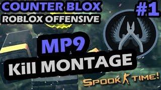 COUNTER-BLOX: ROBLOX OFFENSIVE - MP9 KILL MONTAGE #1