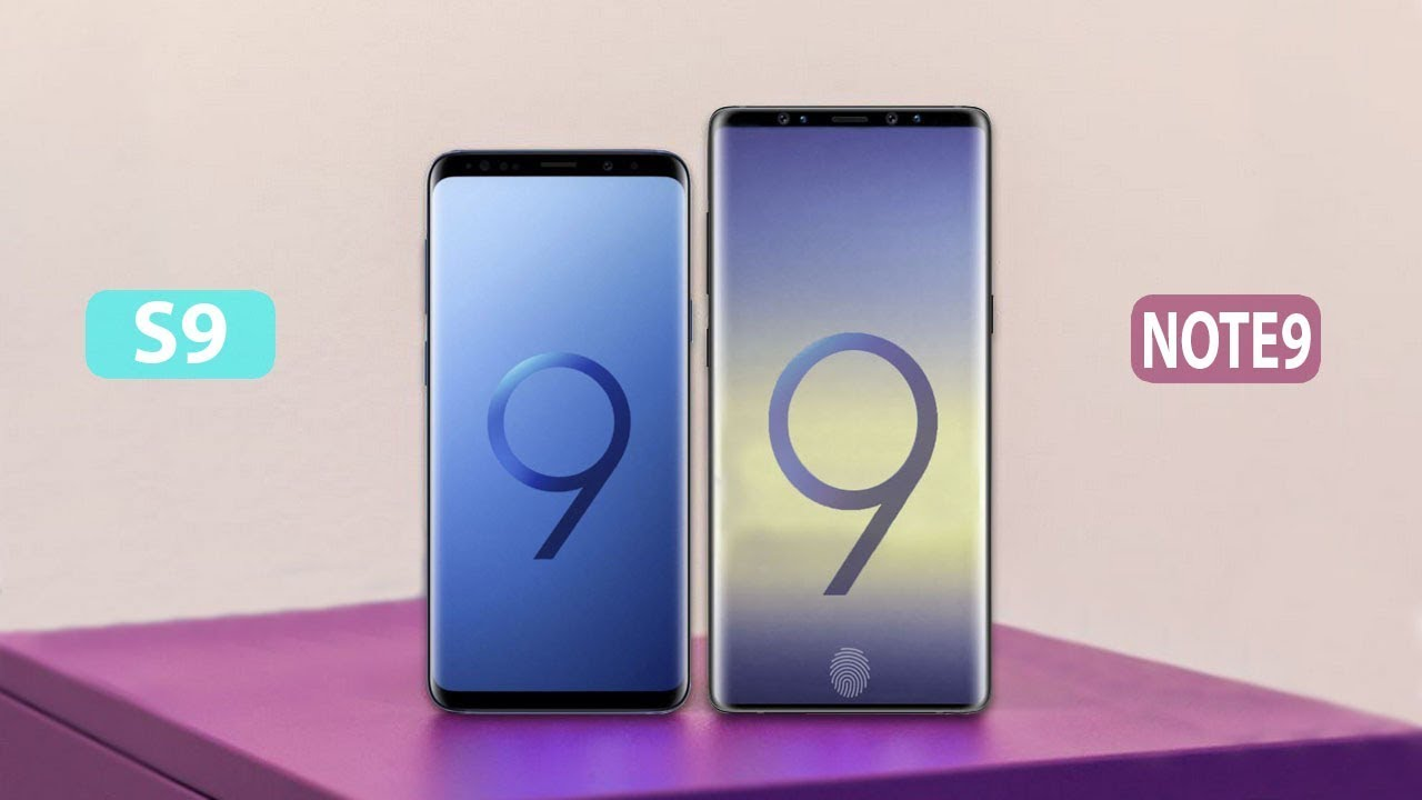 Samsung Note 9 Vs S9