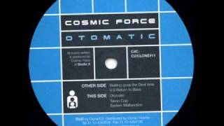 Cosmic Force - Waiting Is Giving The Devil More Time