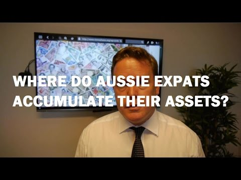 Where To Accumulate Your Assets and Wealth As An Australian Expat?