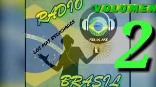 """""""LOS BRASILEROS MAS ESCUCHADOS EN LAS RADIOS(PARTE 02)"""""""