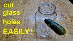 Drill Holes in Glass Easily ● Wine Bottles, Mason Jars  ( in under a minute ! )