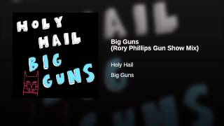 Big Guns (Rory Phillips Gun Show Mix)