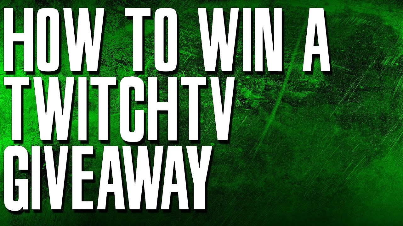 How to win giveaways on twitch how to talk