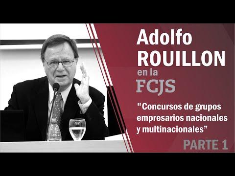 """Adolfo Rouillon: """"Concursos de grupos empresarios nacionales y multinacionales"""" (parte 1)"""