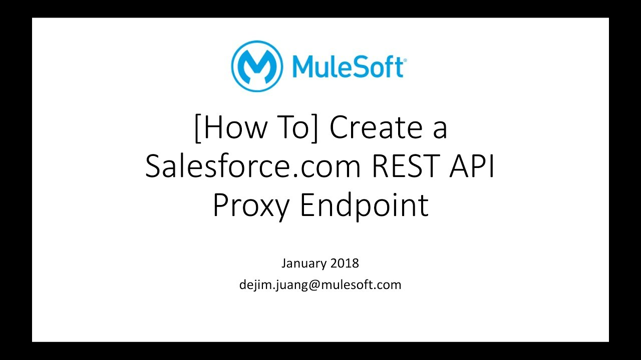 Setup Salesforce REST API Proxy using MuleSoft