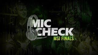 Mic Check - 2017 MSI Finals thumbnail