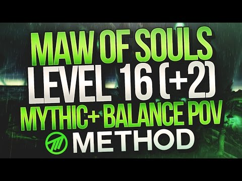 7.2 MYTHIC+ LVL 16 Maw of Souls +2 Chest - Balance Druid Method Lorgok POV