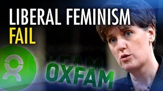 """Feminist"" Liberals still fund Oxfam amid sex abuse allegations"