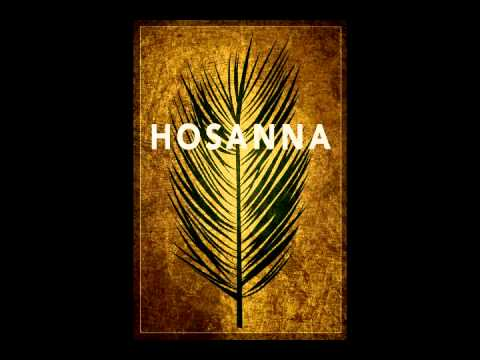 Hosanna (lyrics)- Paul Baloche