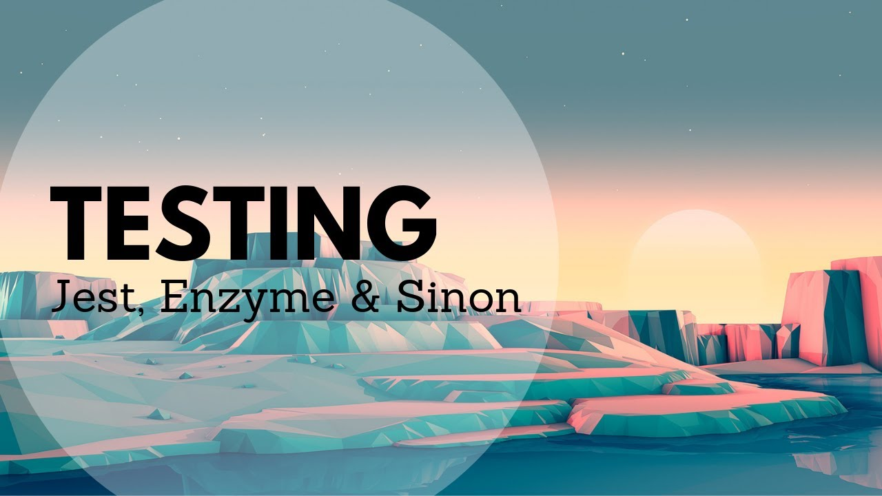 Testing React with Jest, Enzyme, and Sinon | Leigh Halliday