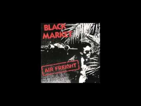 Black Market   Air Freight Entire Album