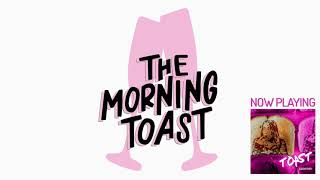 The One in SKIMS: The Morning Toast, Monday, September 9, 2019