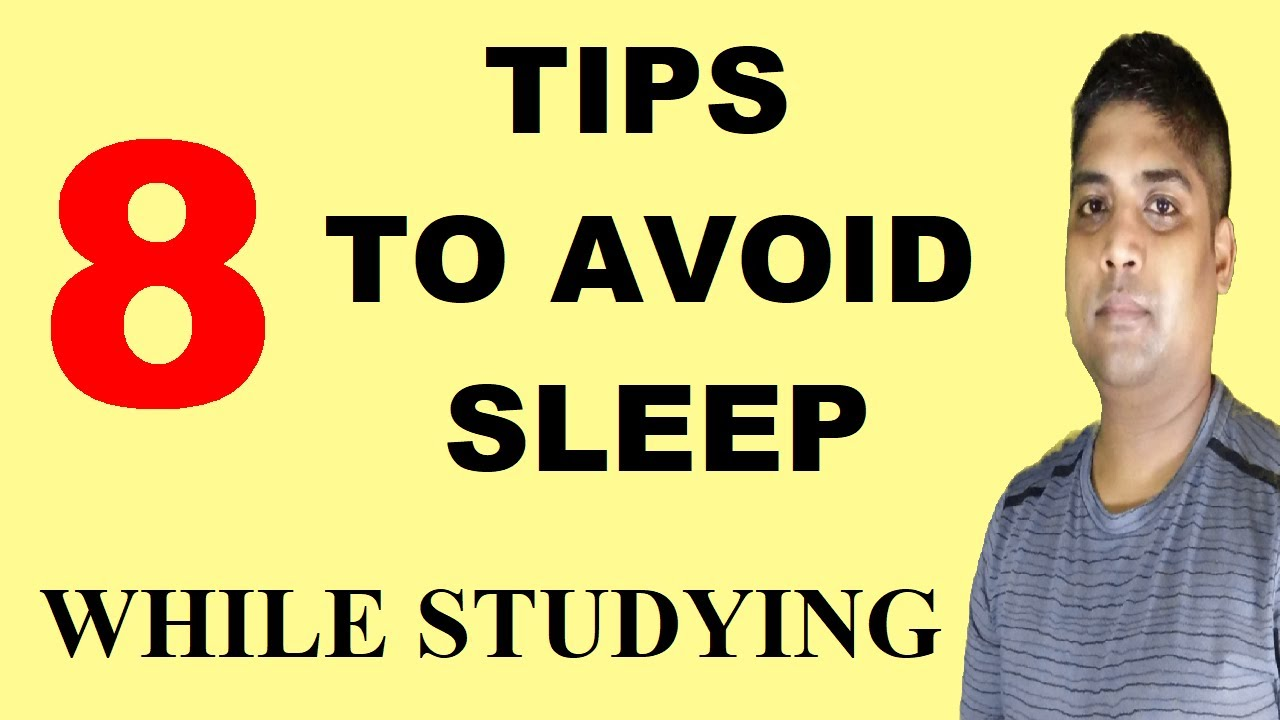 How to Avoid Sleep While Studying | Study Tips for