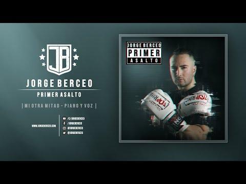 Jorge Berceo - Mi otra mitad / Piano y voz (Audio)