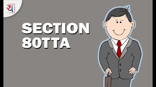What is Section 80TTA | Tax deduction on Interest of Savings Bank Account