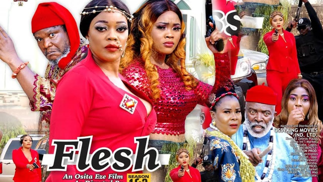 Download THE FLESH SEASON 5 {NEW TRENDING MOVIE} - UGEZU J UGEZU|EVE ESIN|CHIOMA NWAOHA|LATEST NIGERIAN MOVIE