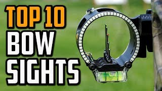 Best Bow Sights in 2020 - Top 10 Best Bow Sight For Beginners