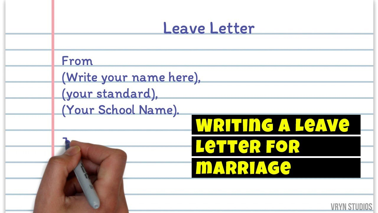Leave Letter Request For Leave To Attend Cousin S Marriage Your Home Teacher