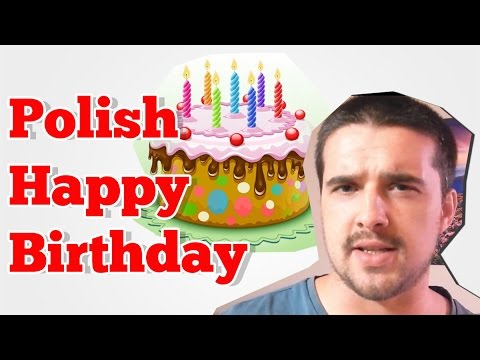 How To Say Happy Birthday In Polish Youtube
