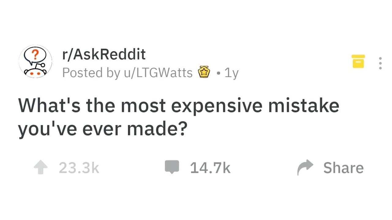 People Admit The Most Expensive Mistakes They've Ever Made
