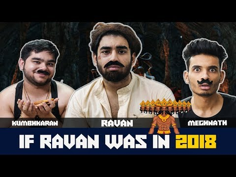 If Ravan Was In 2018 || Diwali Special || Abhishek Kapoor