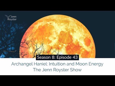 Archangel Haniel: Intuition and Moon Energy