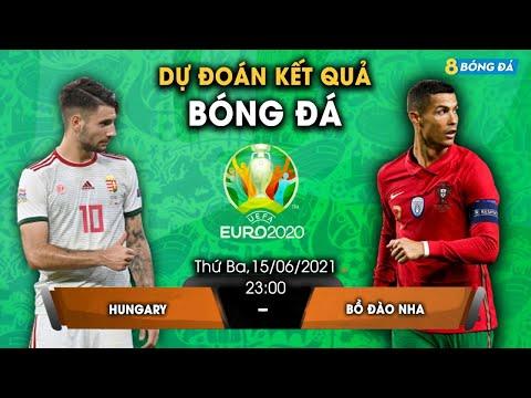 SOI KÈO, NHẬN ĐỊNH BÓNG ĐÁ HÔM NAY HUNGARY VS BỒ ĐÀO NHA 23h, 15/6/2021 - EURO 2020