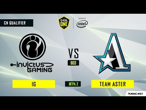 Invictus Gaming vs Team Aster vod