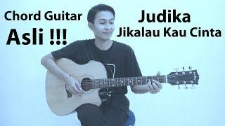 Gambar cover Chord Judika - Jikalau kau cinta (Asli full)