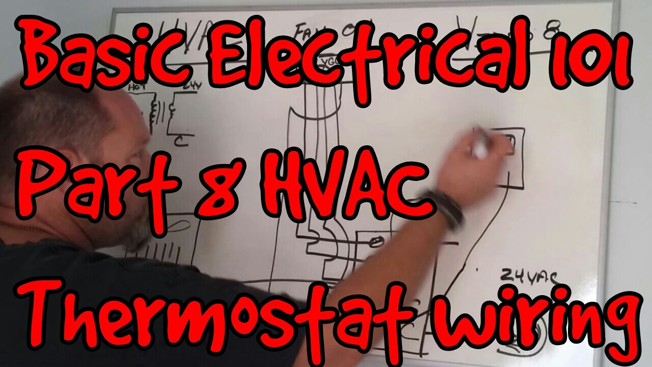 Basic Electrical 101 08 Hvac Thermostat Wiring And