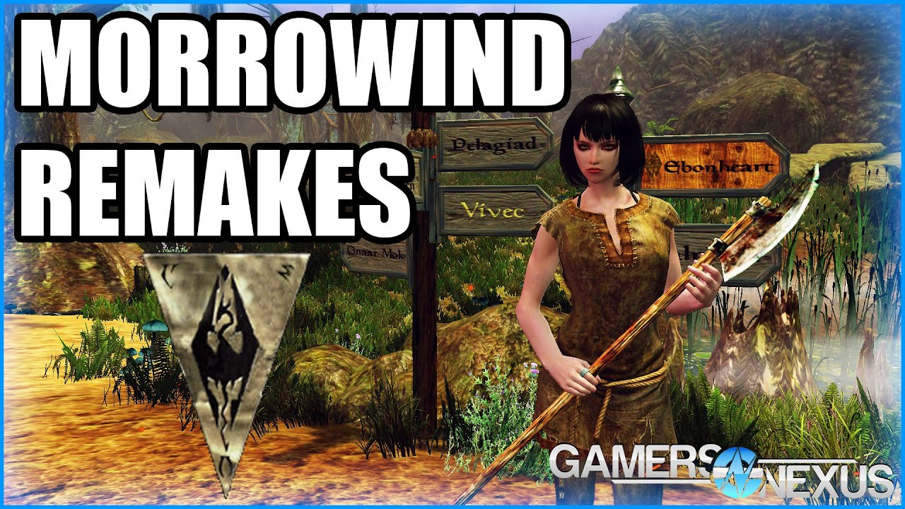 Morrowind Remakes: Skywind, OpenMW, & Rebirth | GamersNexus