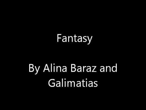 Fantasy by Alina Baraz & Galimatias Lyrics