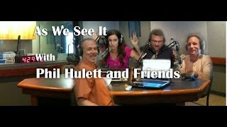 As We See It with Phil Hulett & Friends:  Publishers Clearing House