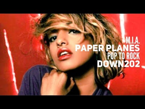 MIA  Paper Planes Pop to Rock