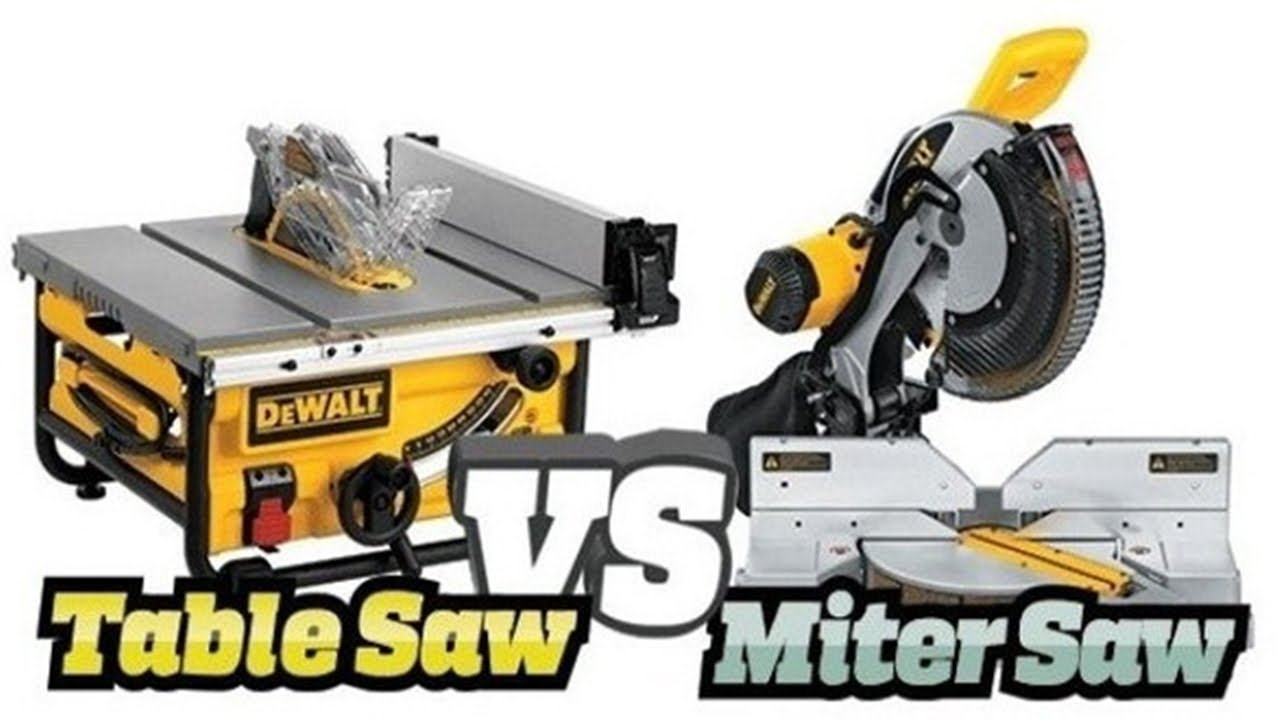 Miter Saw Vs Table Saw Which One Is The Best Saw
