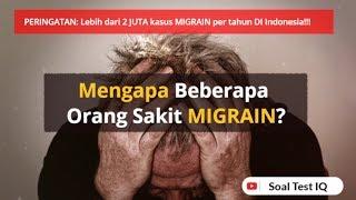 Apa Penyebab Migrain Atau Sakit Kepala Sebelah? Tanyainaja