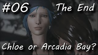 Life Is Strange: Episode 5 - 06 - Sacrifice Chloe or Arcadia Bay? [The End] (Let