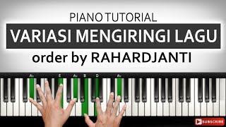 3 Variasi Mengiringi Lagu - Pemula - Order by RAHARDJANTI Jember | Belajar Piano Keyboard