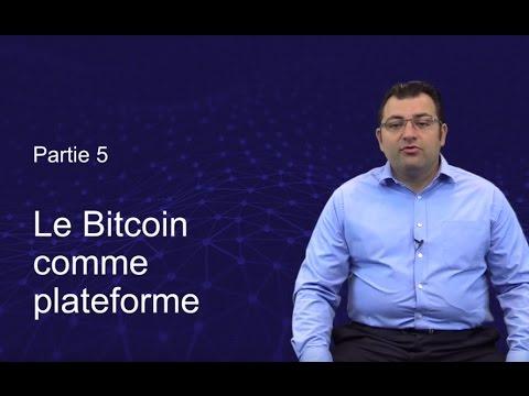 5/ Blockchain Révolution : le Bitcoin comme plateforme