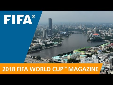 Russia 2018 Magazine: 'My Ekaterinburg'