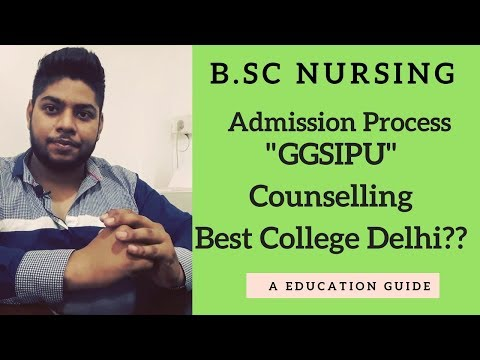 Bsc Nursing In GGSIPU |Counselling Procedure Explained CUTOFF RANK Also TOP COllEGES|HIgherEducation